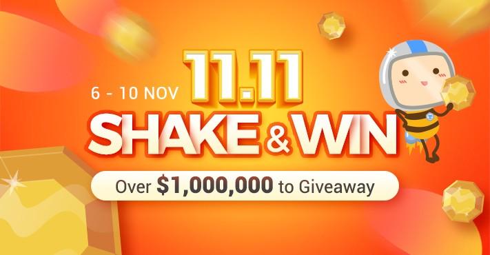 11.11 shake and win