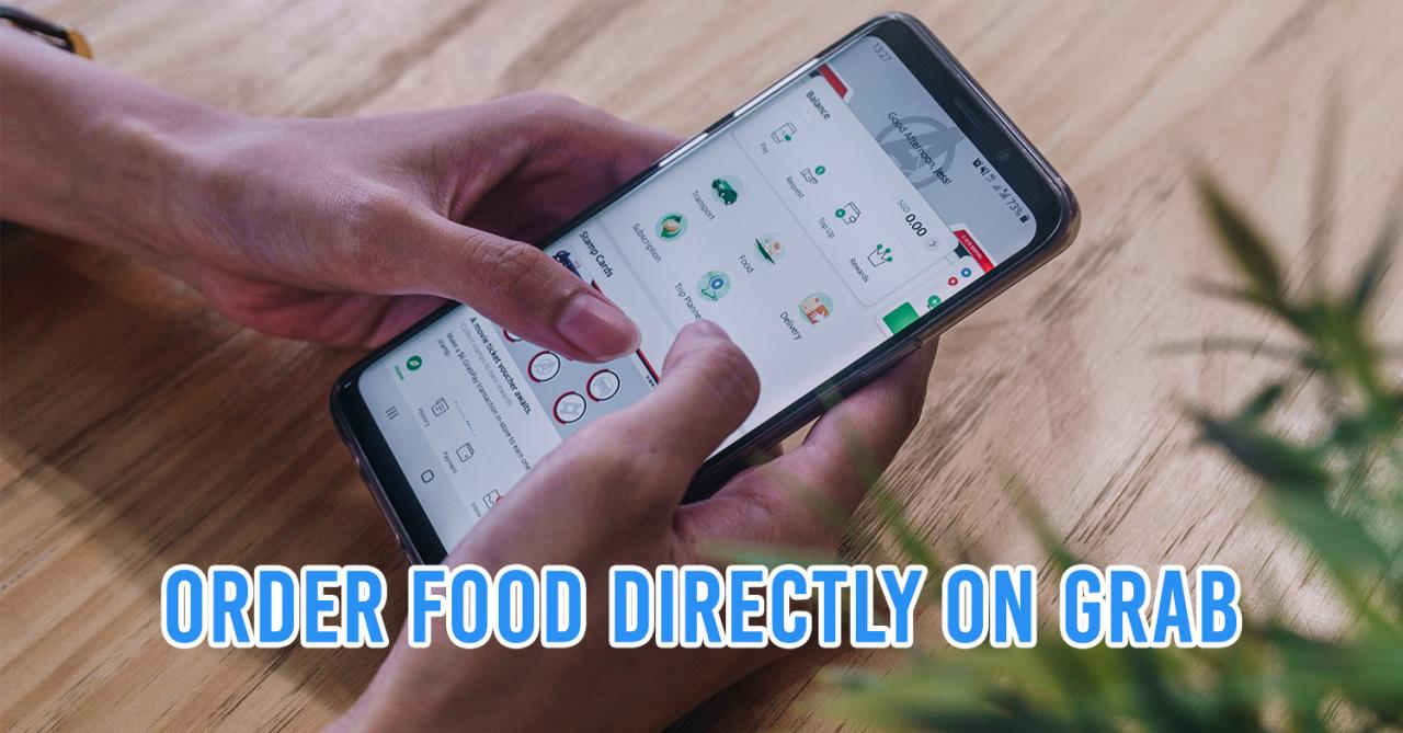 GrabFood Moves To The Main Grab App So You Can Book Cabs & Order