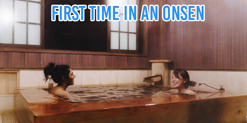 First Japanese onsen experience