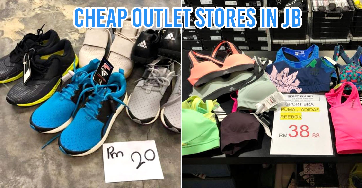 6 Outlet Stores In JB For Cheap Clothes, Shoes, and Bags
