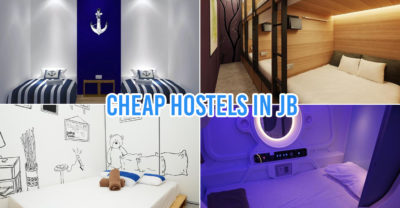 9 Cheap Hostels In JB From $7/Night For Budget Weekend Trips Across The Border