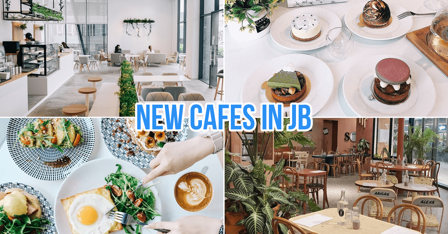 New cafes in Johor Bahru, Malaysia