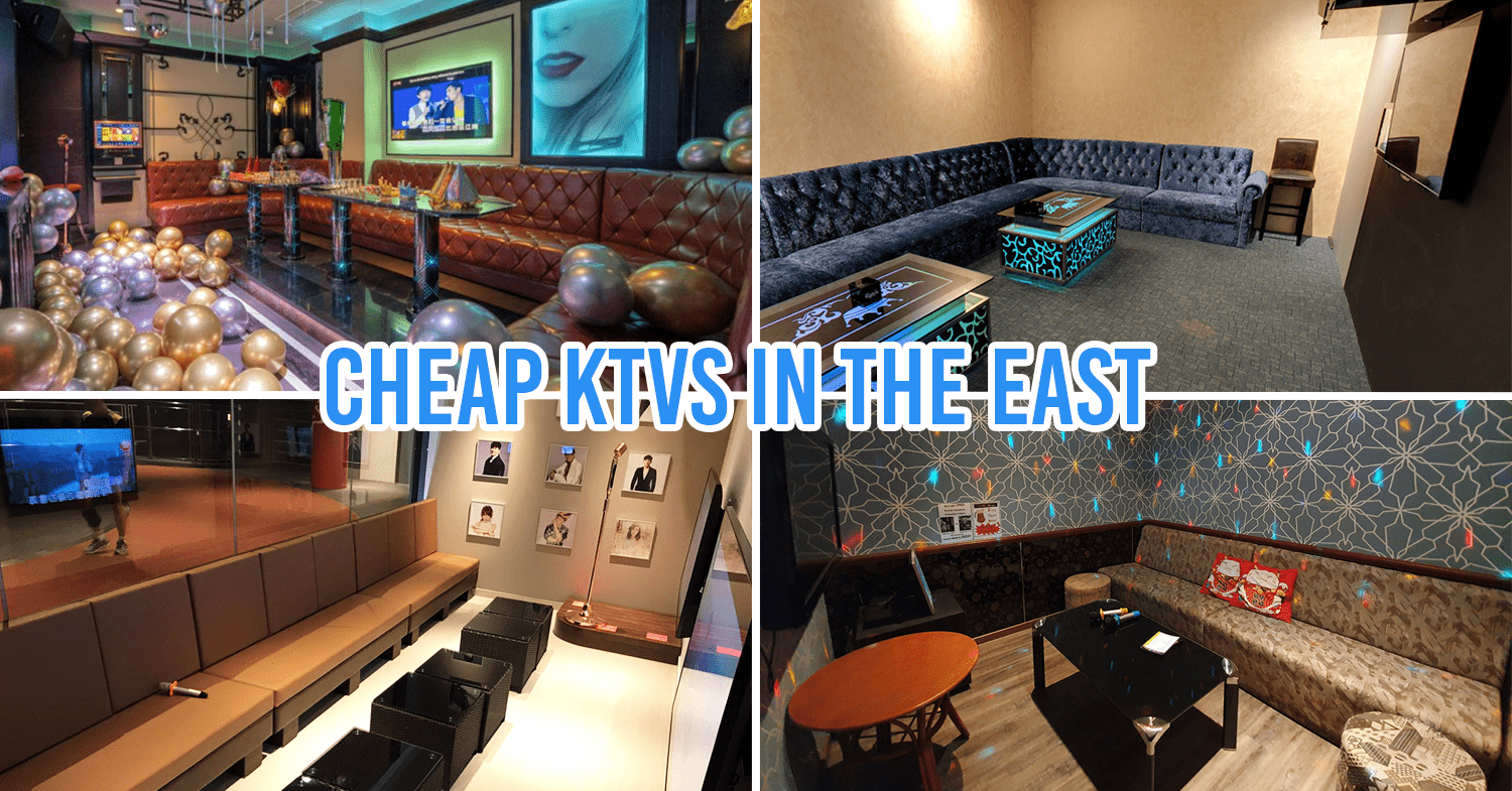Cheap Karaoke East Singapore KTV Guide TheSmartLocal