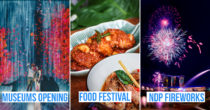 15 Things To Do In August 2020 - NDP Activities, Museum Reopenings & K-pop Concerts