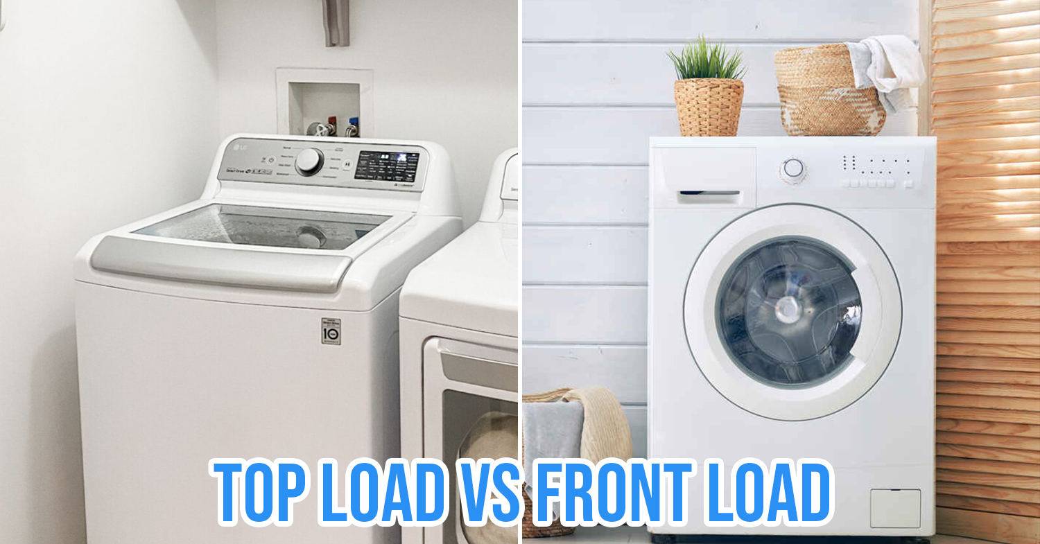 How To Choose A Washing Machine In Singapore Front Load Vs Top Load Capacity Water Efficiency