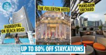 Traveloka Now Has Up To 80% Off Staycations For More Nua Time With Bae, Like Fullerton & Shangri-La