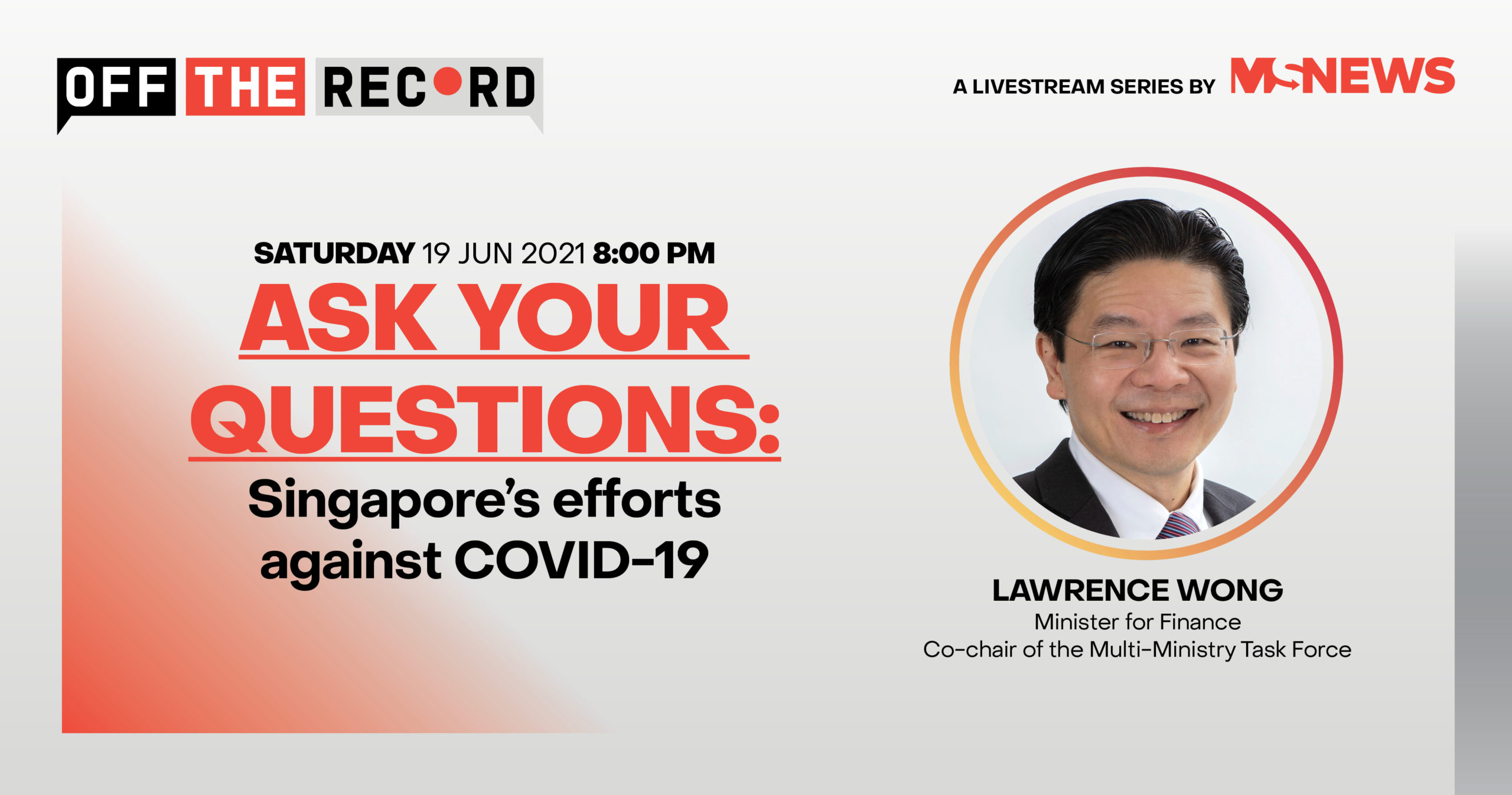 Off The Record with Minister Lawrence Wong