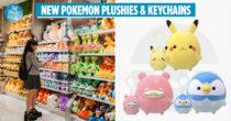 Pokemon Centre SG Now Has Squishy Pikachu, Slowpoke & Piplup Plushies To Hug To Sleep
